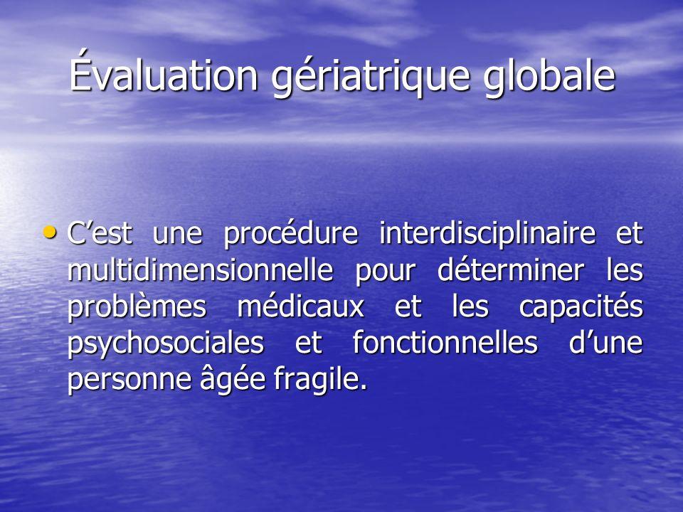 Évaluation gériatrique globale