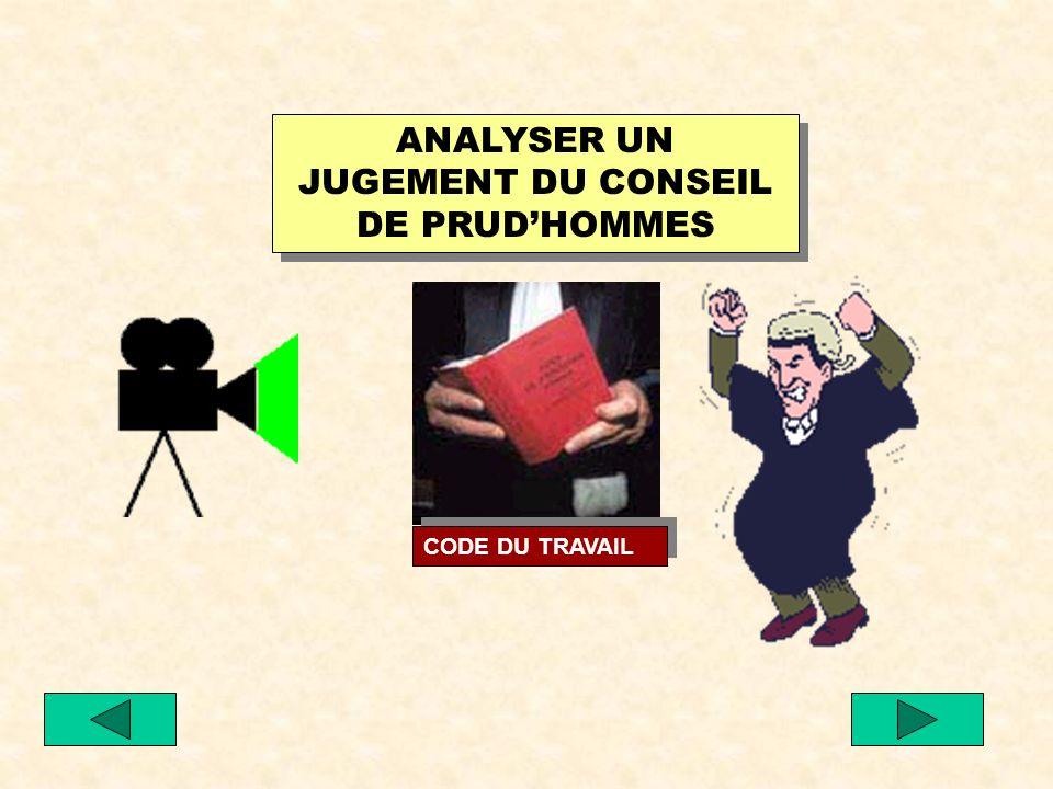 ANALYSER UN JUGEMENT DU CONSEIL DE PRUD'HOMMES