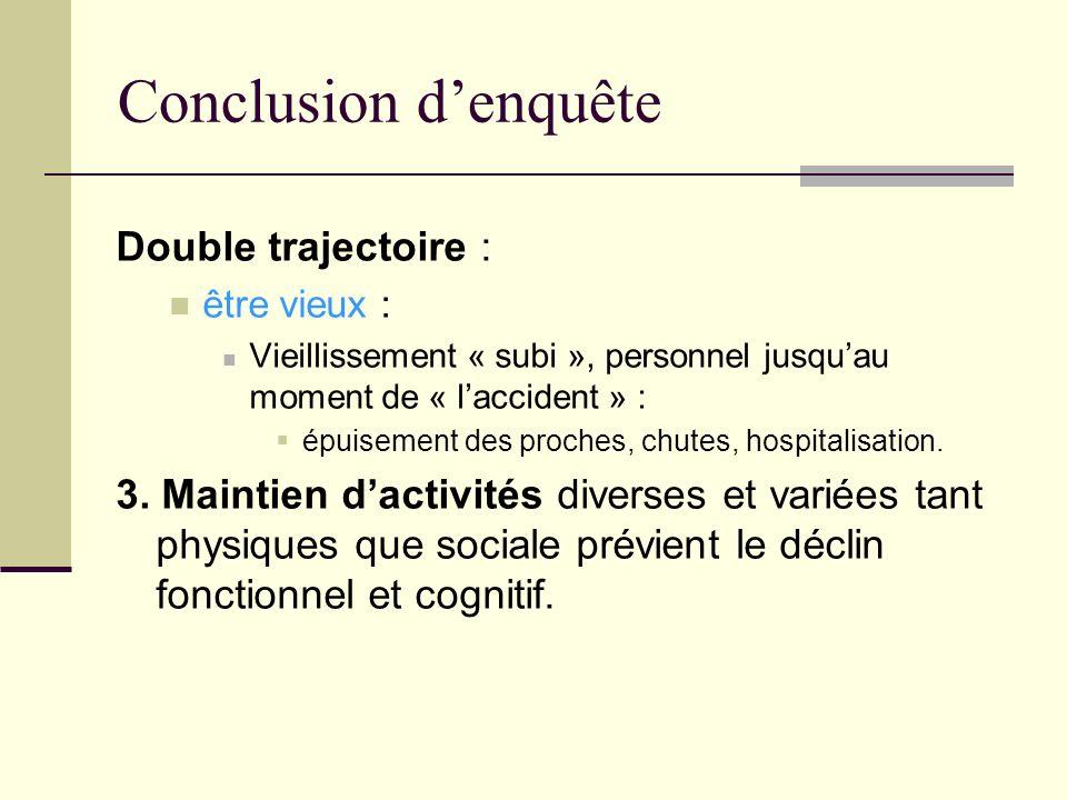 Conclusion d'enquête Double trajectoire :