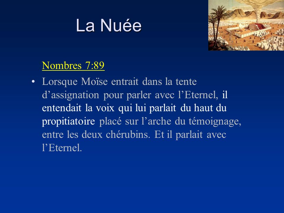 La Nuée Nombres 7:89.
