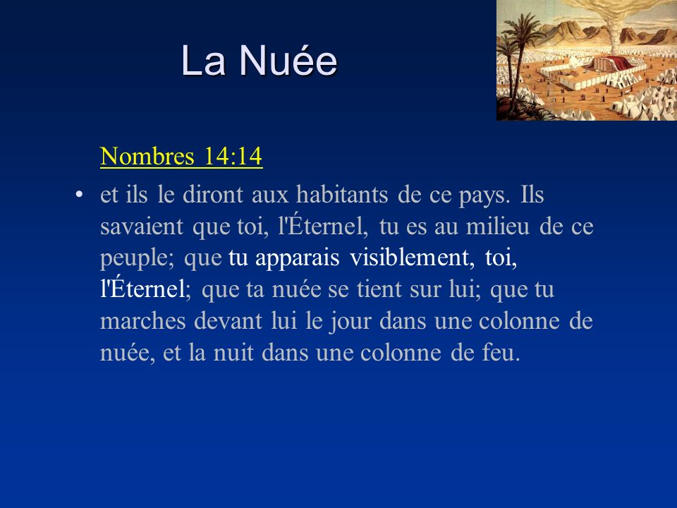 La Nuée Nombres 14:14.