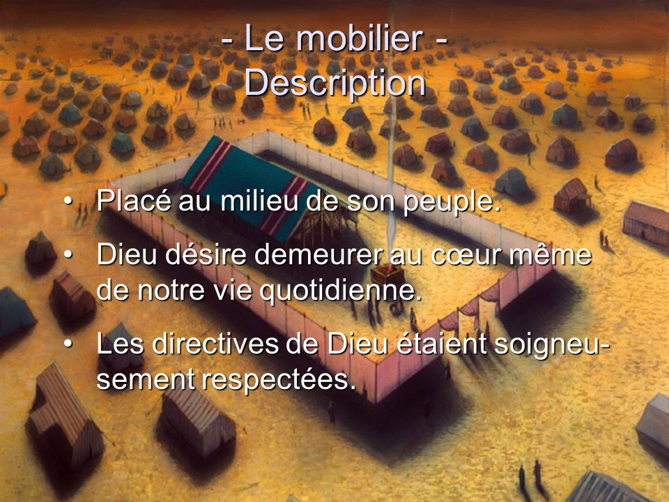 - Le mobilier - Description