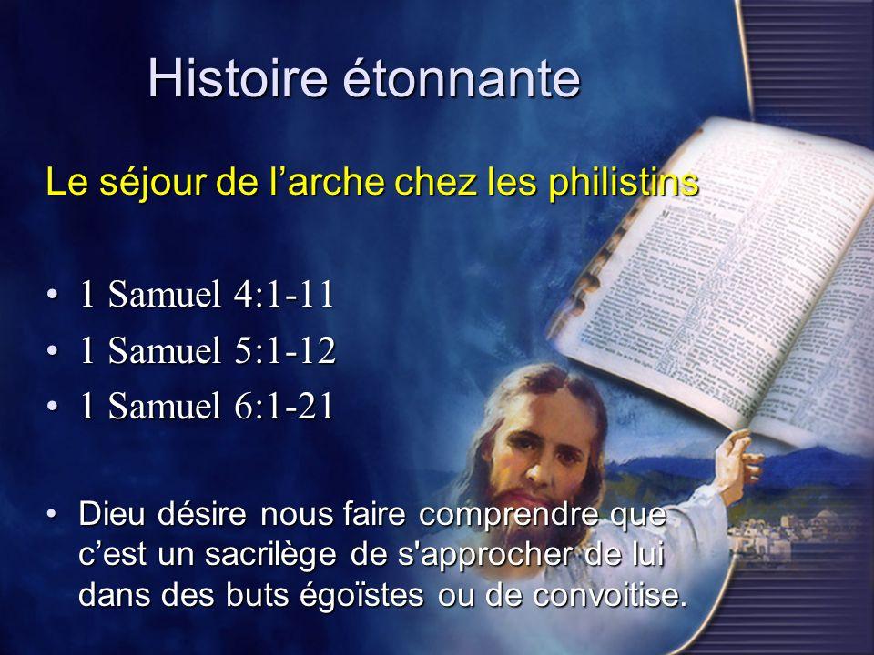 Histoire étonnante Le séjour de l'arche chez les philistins