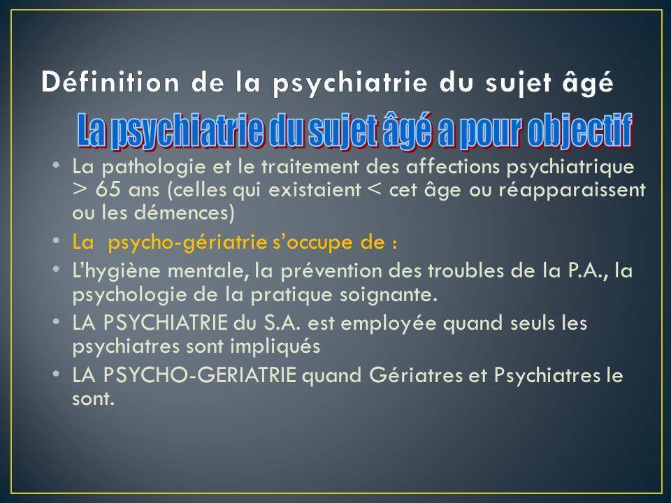Définition de la psychiatrie du sujet âgé