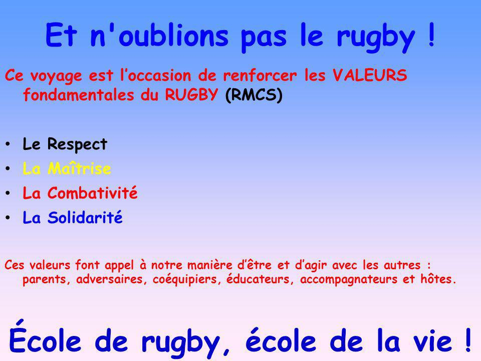 Et n oublions pas le rugby !