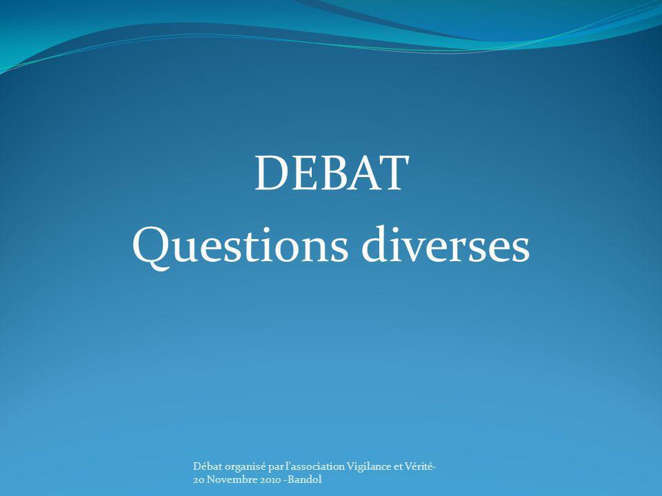 DEBAT Questions diverses