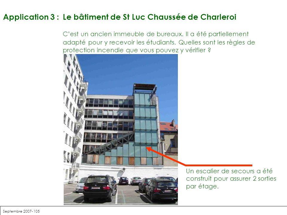 Application 3 : Le bâtiment de St Luc Chaussée de Charleroi