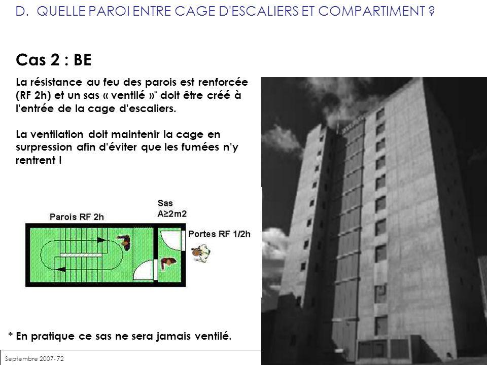 Cas 2 : BE D. QUELLE PAROI ENTRE CAGE D ESCALIERS ET COMPARTIMENT