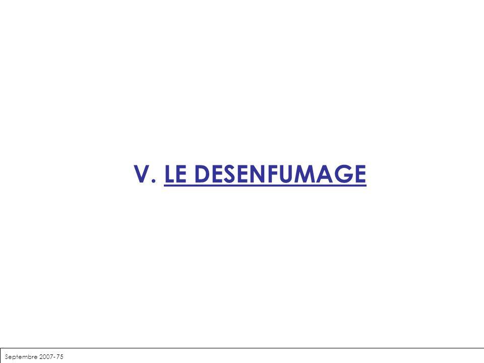 V. LE DESENFUMAGE Septembre 2007- 75