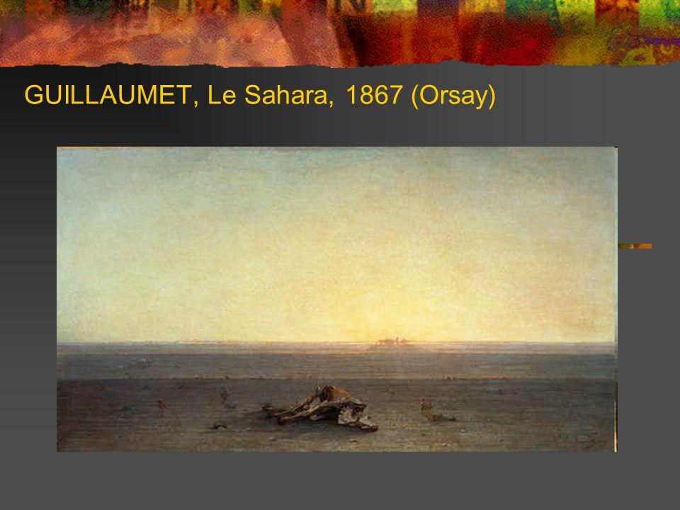 GUILLAUMET, Le Sahara, 1867 (Orsay)
