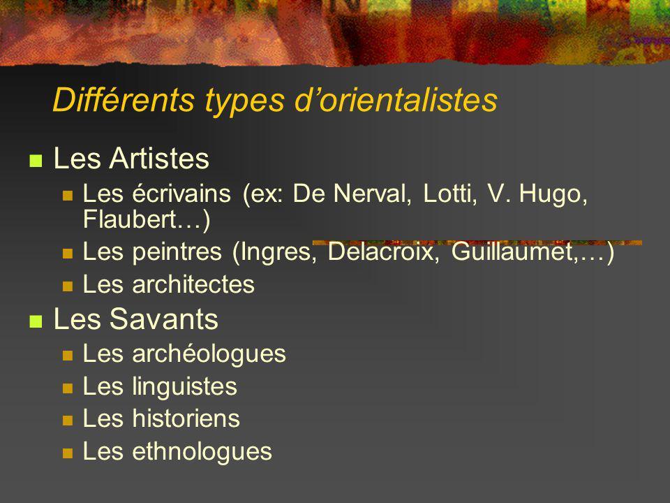 Différents types d'orientalistes
