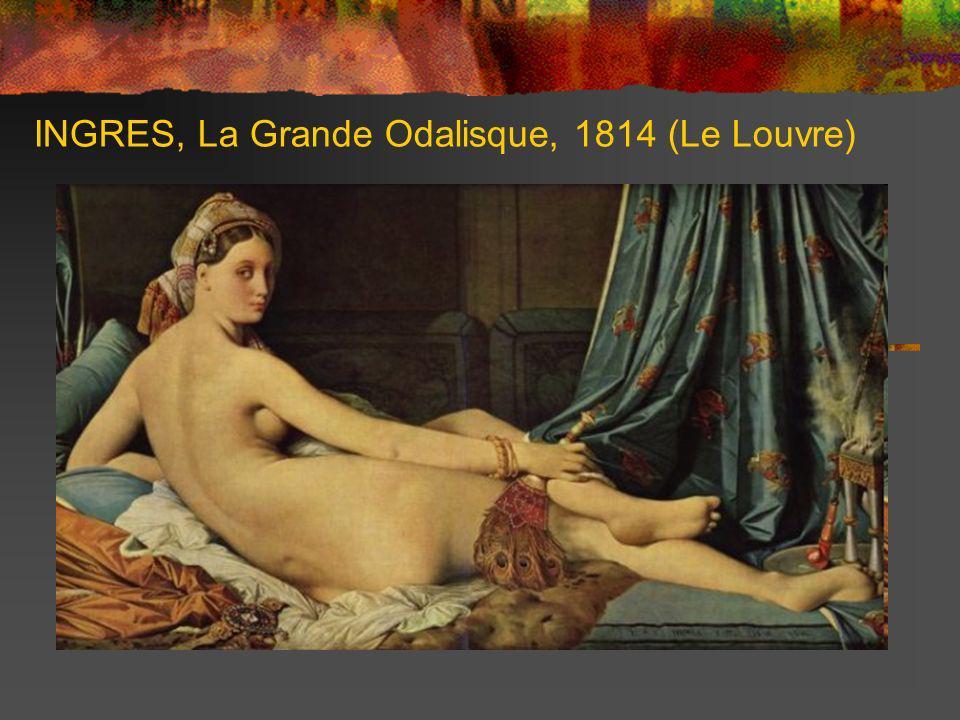 INGRES, La Grande Odalisque, 1814 (Le Louvre)