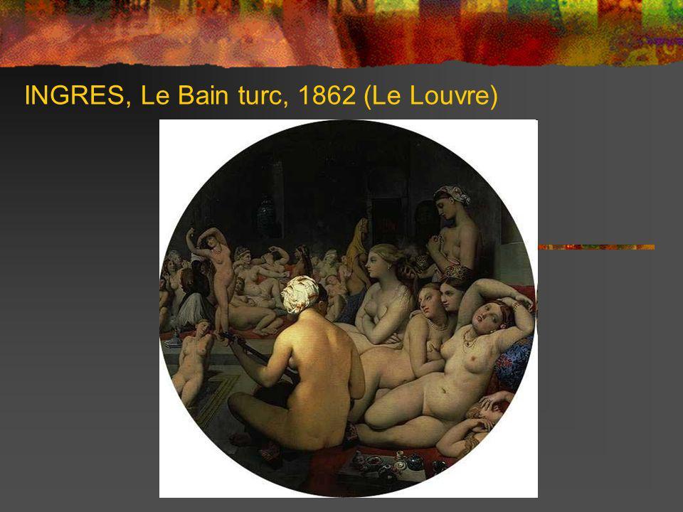 INGRES, Le Bain turc, 1862 (Le Louvre)