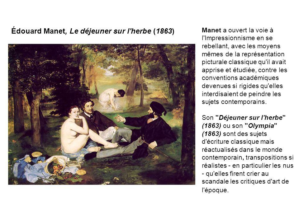 Édouard Manet, Le déjeuner sur l herbe (1863)