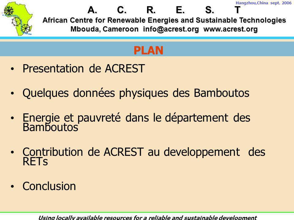 Presentation de ACREST Quelques données physiques des Bamboutos