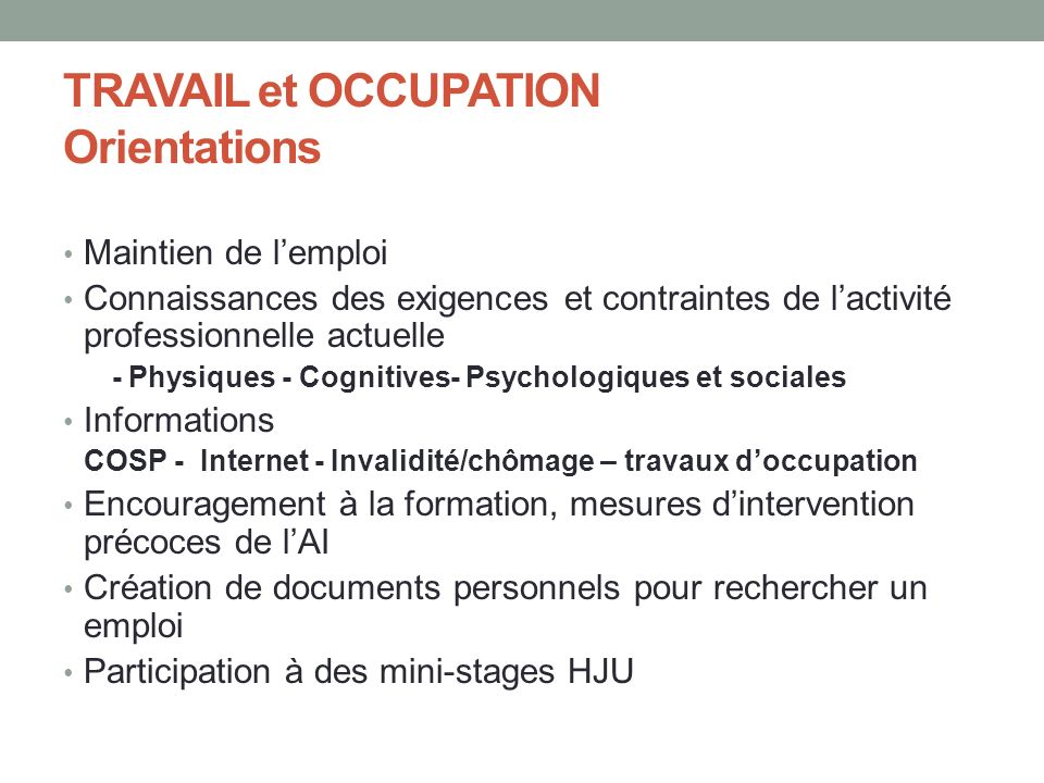 TRAVAIL et OCCUPATION Orientations
