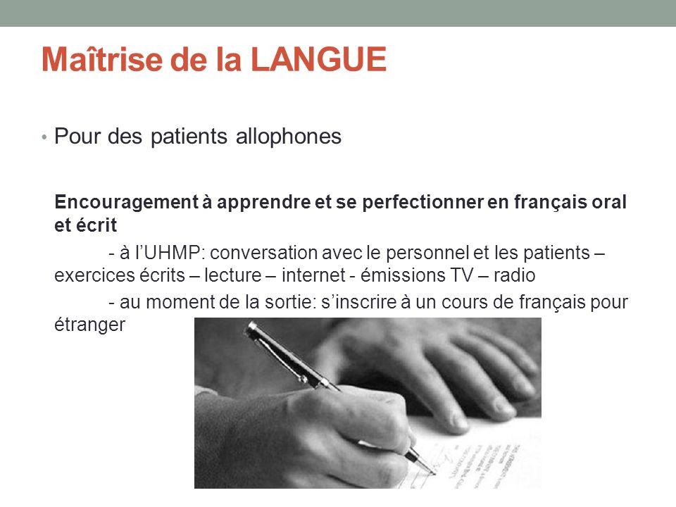 Maîtrise de la LANGUE Pour des patients allophones