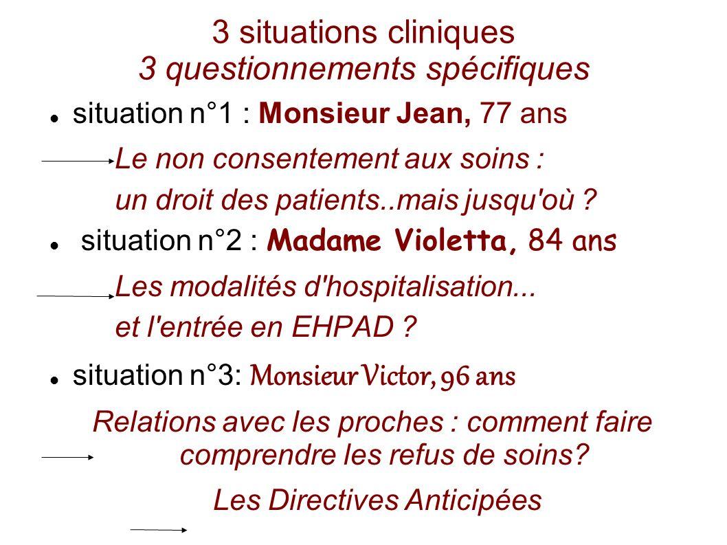 3 situations cliniques 3 questionnements spécifiques