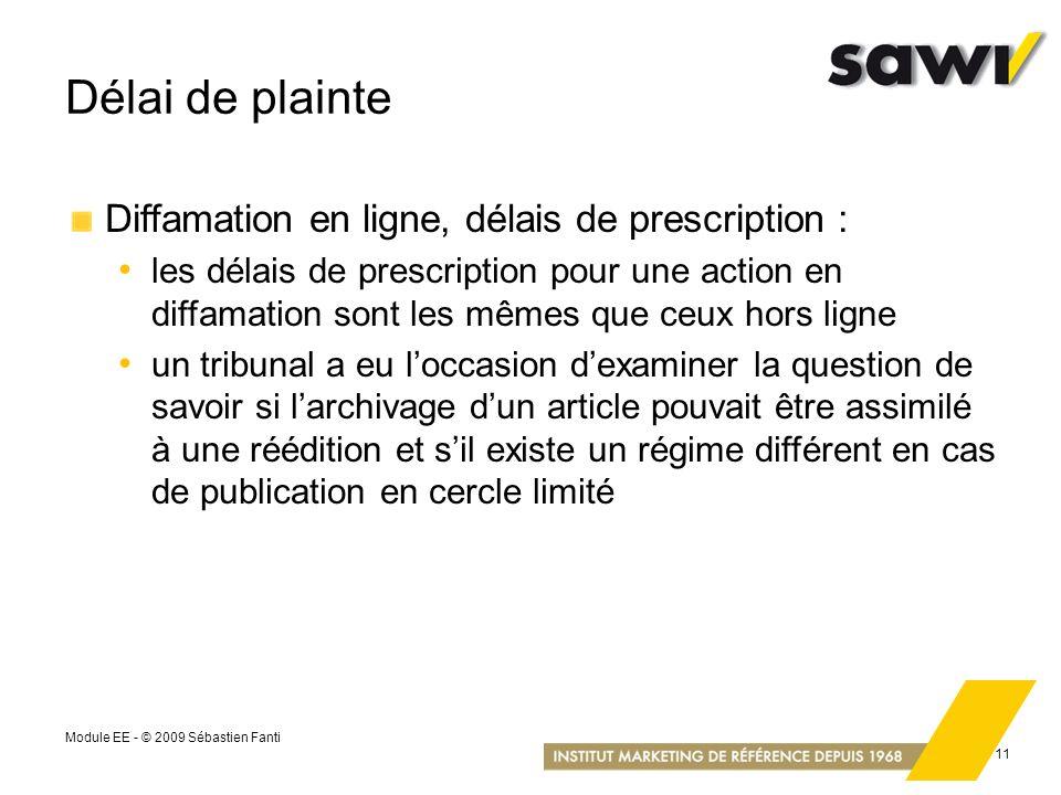 Délai de plainte Diffamation en ligne, délais de prescription :