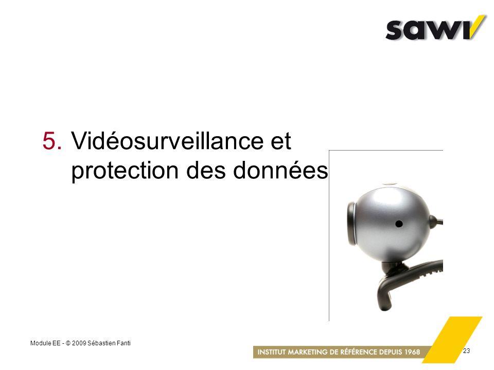 5. Vidéosurveillance et protection des données