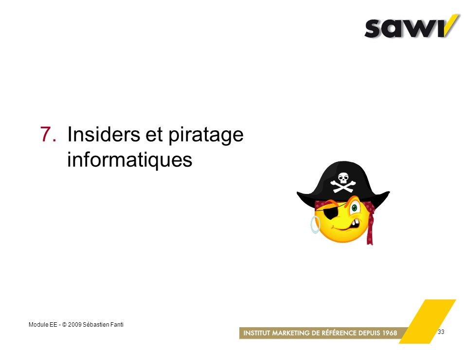 7. Insiders et piratage informatiques