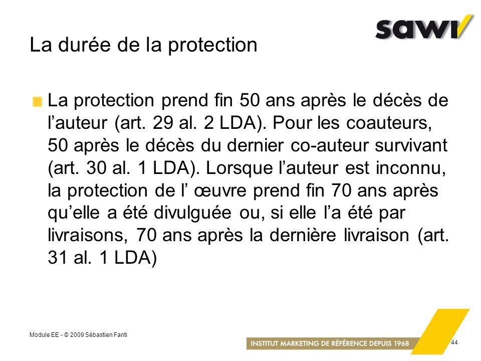La durée de la protection