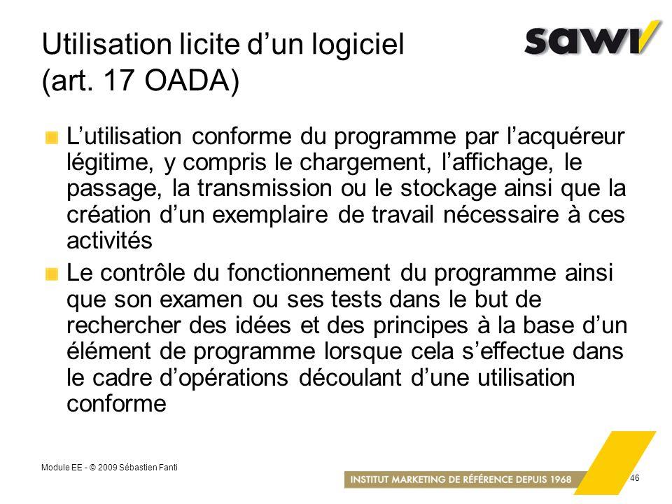 Utilisation licite d'un logiciel (art. 17 OADA)