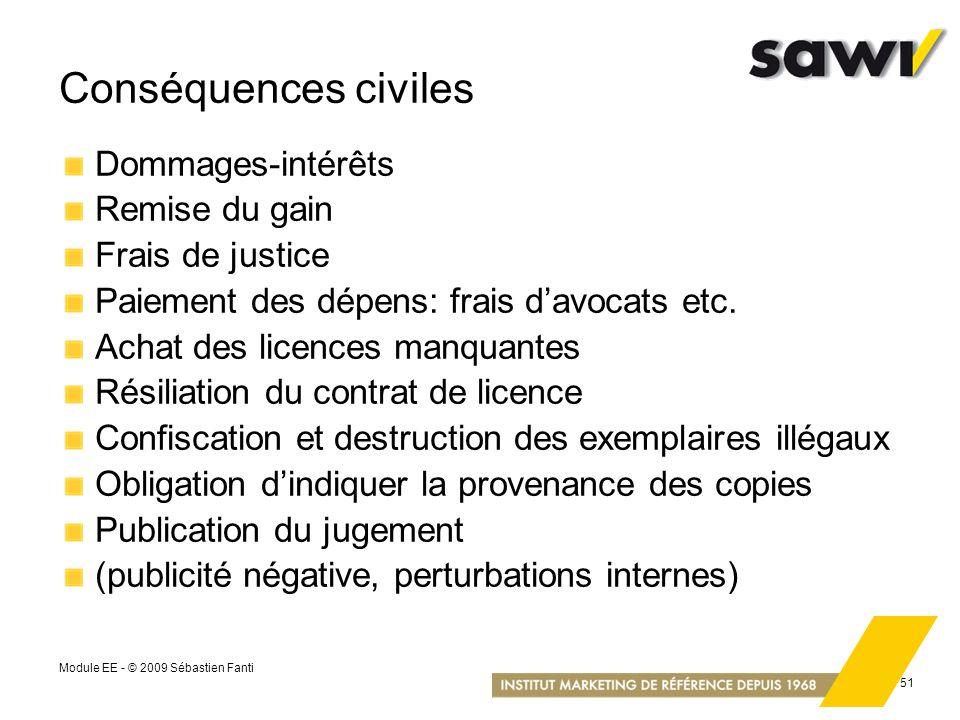 Conséquences civiles Dommages-intérêts Remise du gain Frais de justice