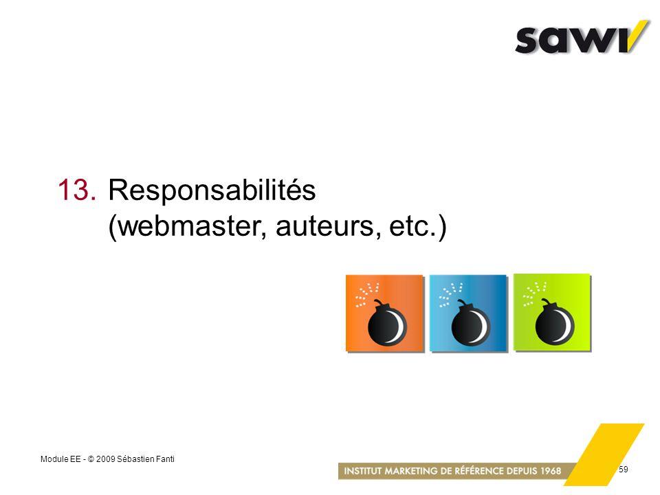13. Responsabilités (webmaster, auteurs, etc.)