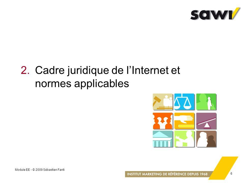 2. Cadre juridique de l'Internet et normes applicables