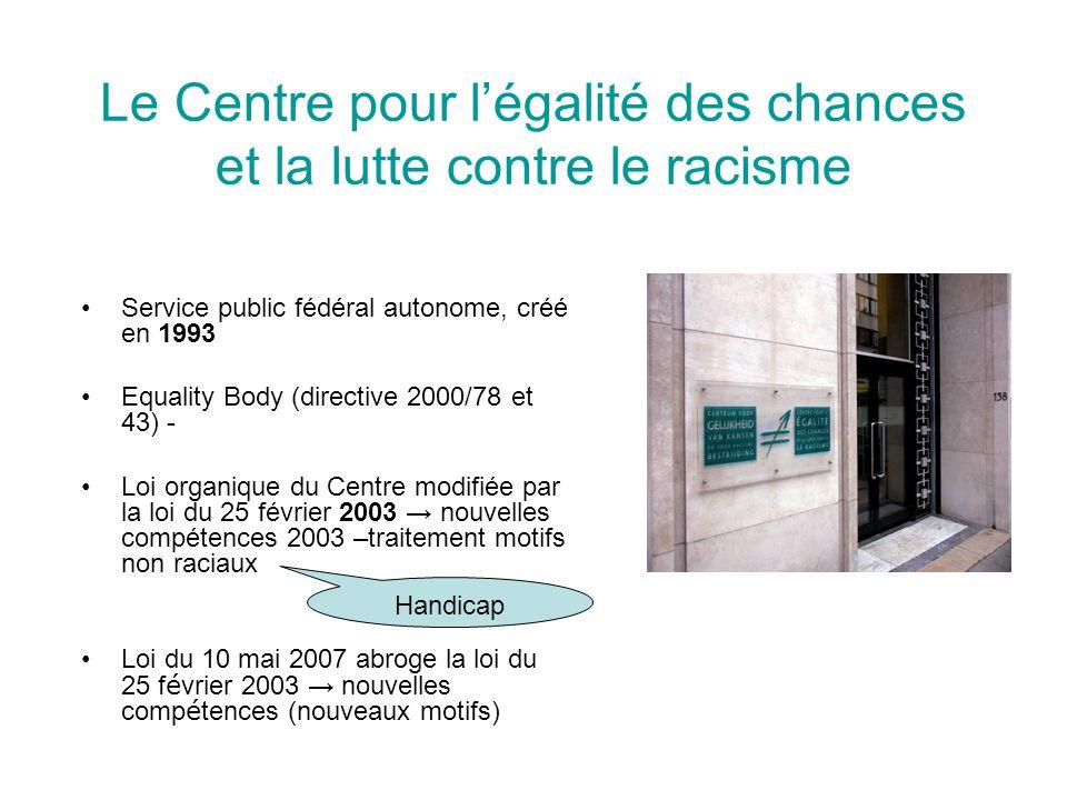 Le Centre pour l'égalité des chances et la lutte contre le racisme