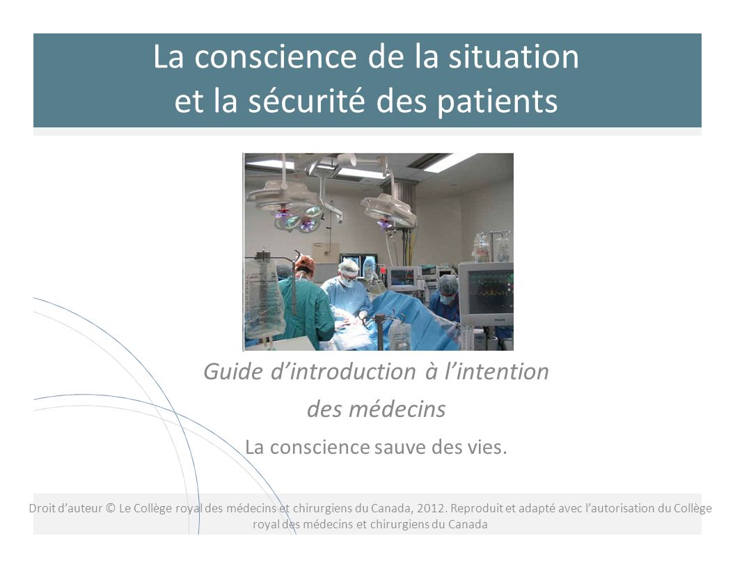 La conscience de la situation et la sécurité des patients