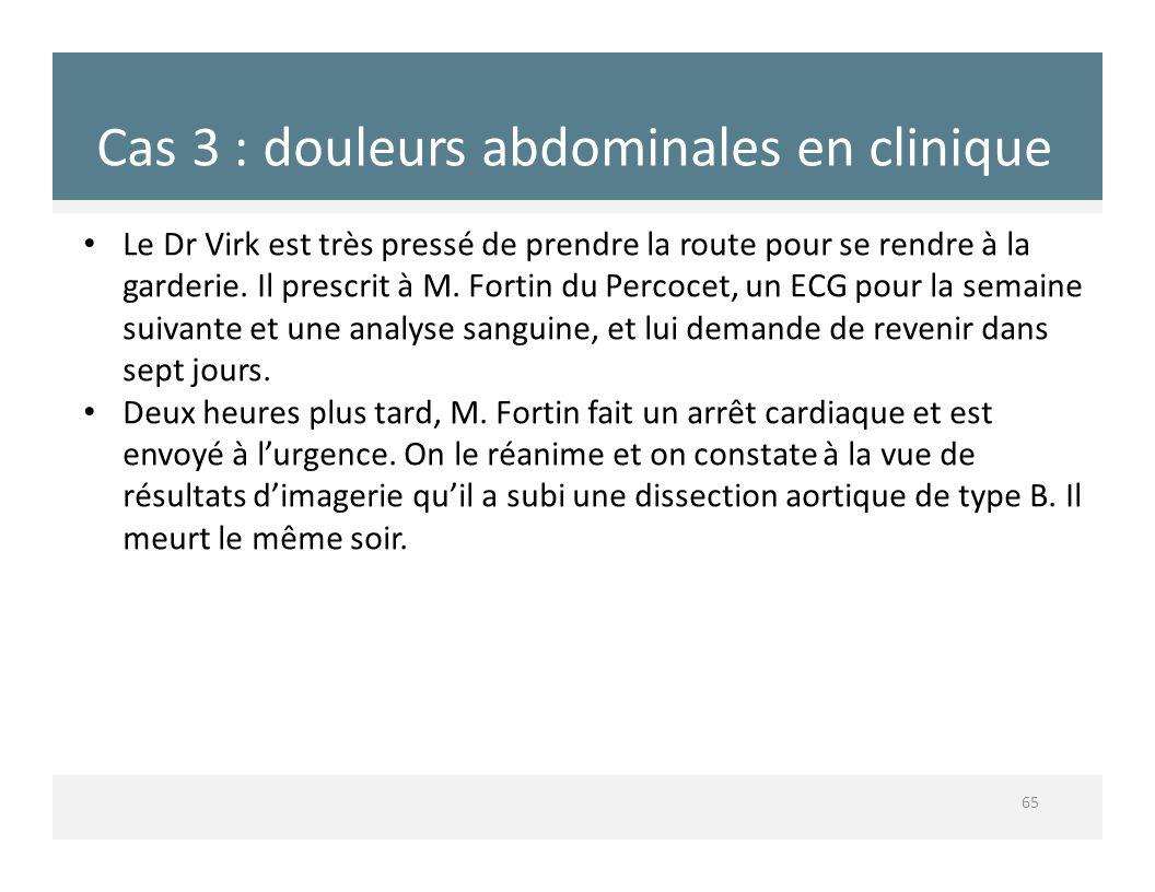 Cas 3 : douleurs abdominales en clinique
