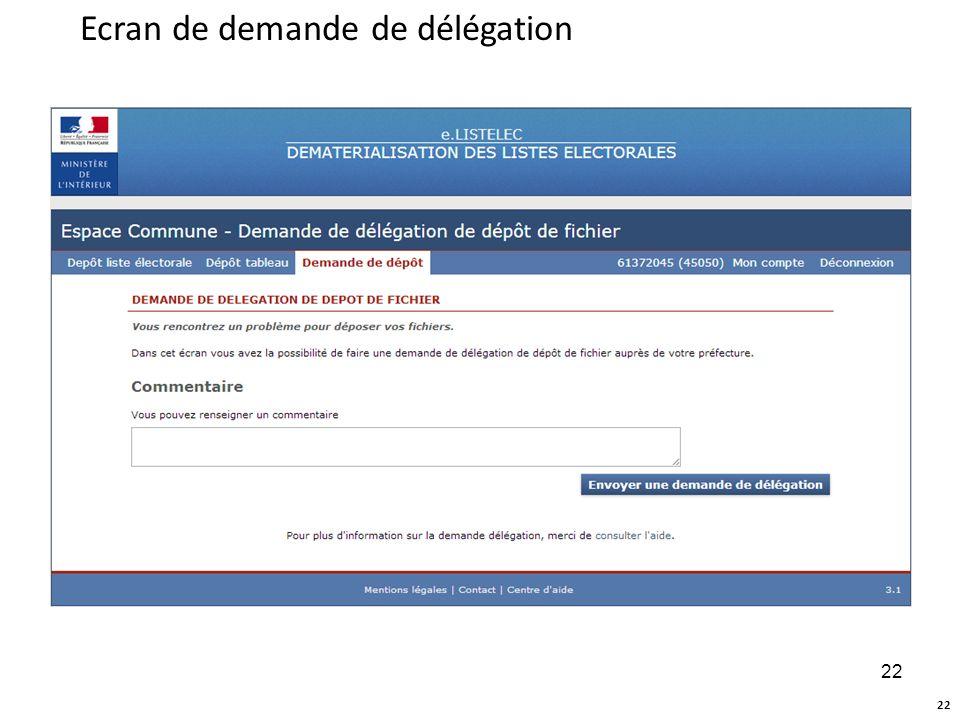 Ecran de demande de délégation