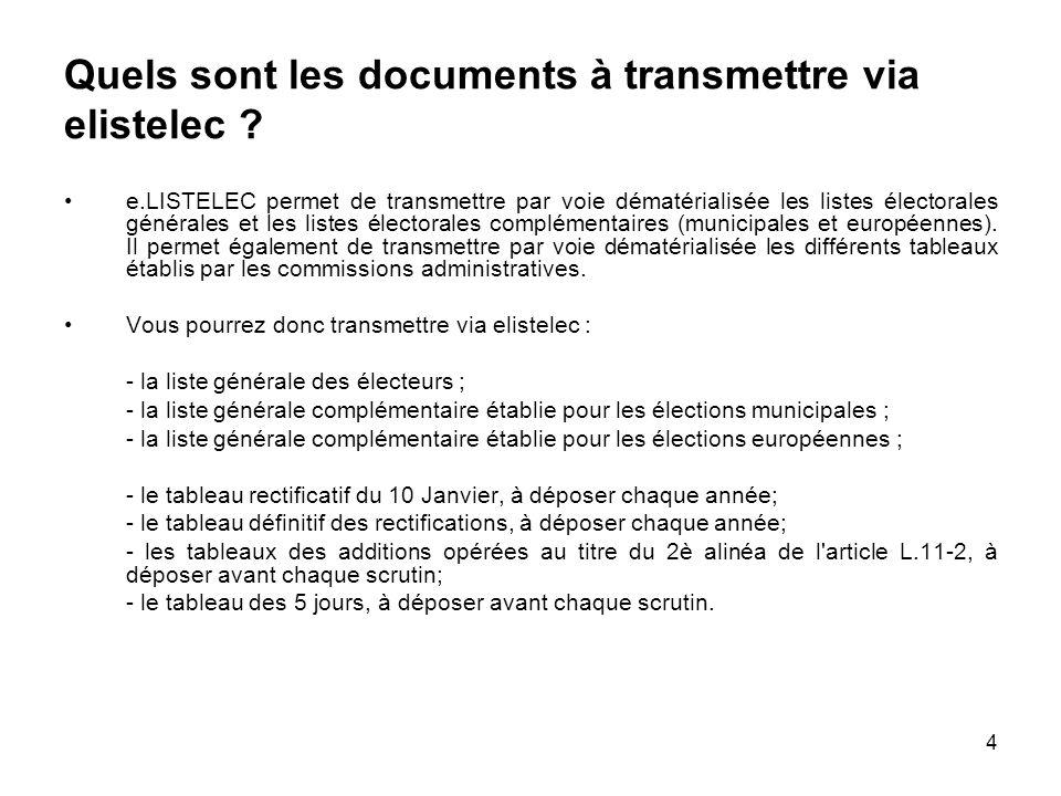 Quels sont les documents à transmettre via elistelec