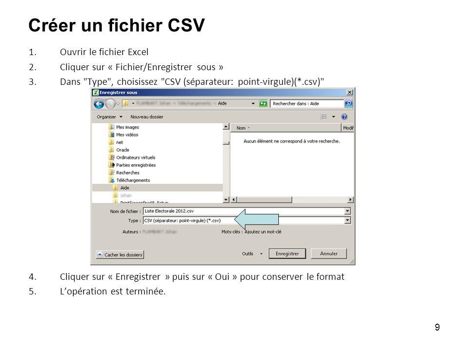 Créer un fichier CSV Ouvrir le fichier Excel