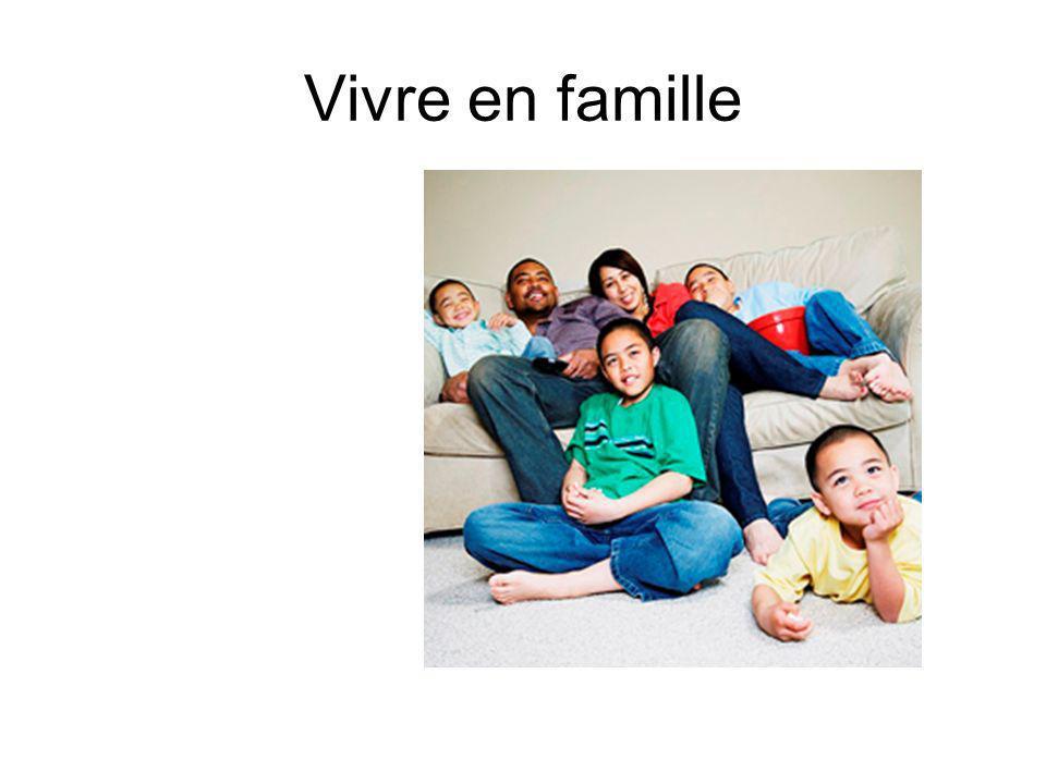 Vivre en famille