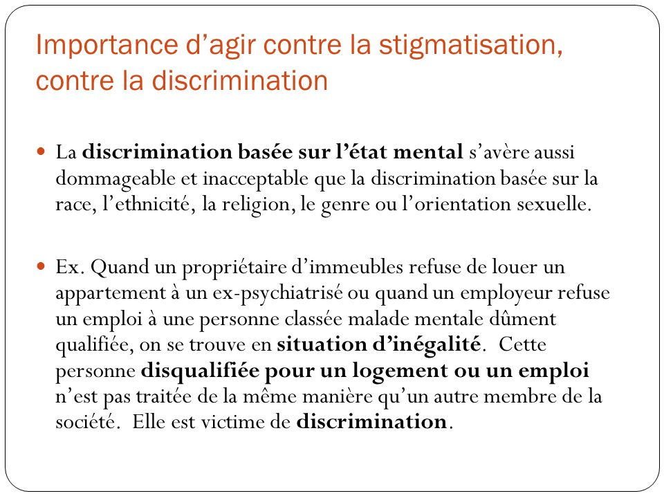 Importance d'agir contre la stigmatisation, contre la discrimination