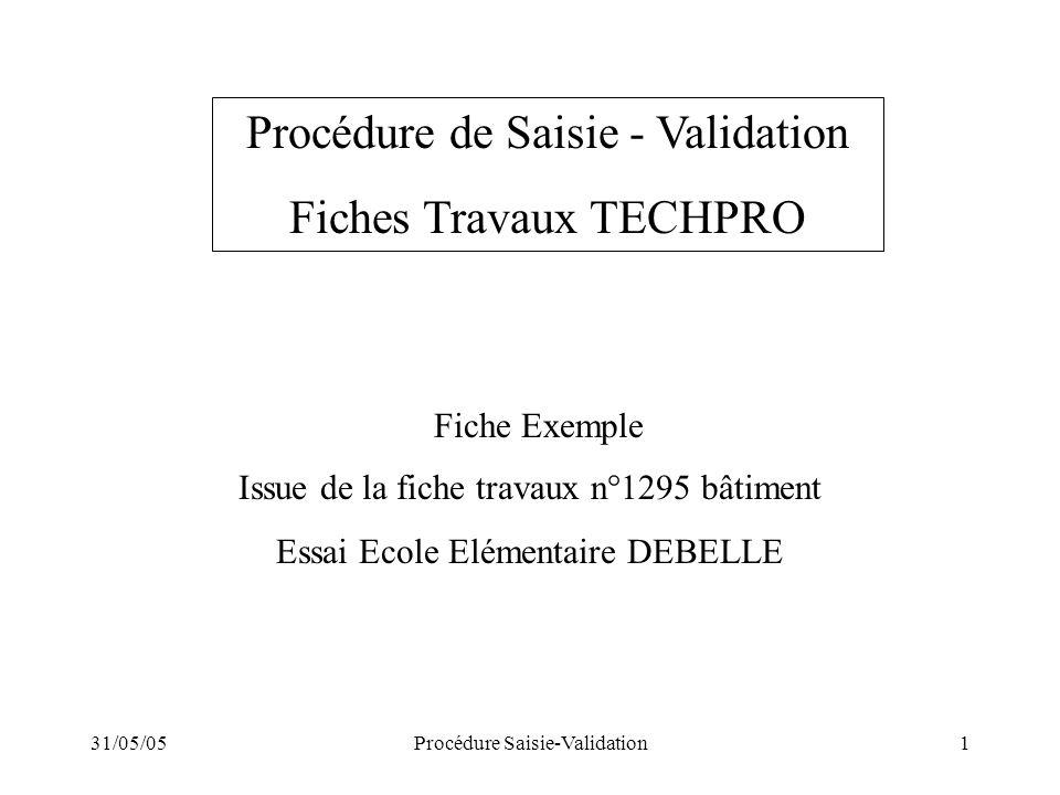 Procédure de Saisie - Validation Fiches Travaux TECHPRO