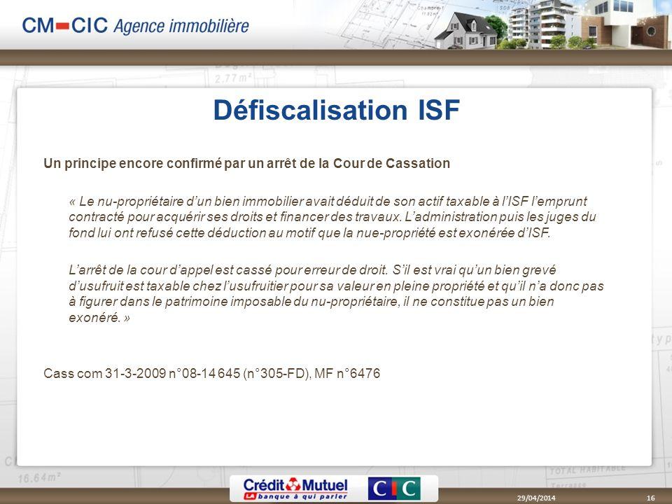 Défiscalisation ISF Un principe encore confirmé par un arrêt de la Cour de Cassation.