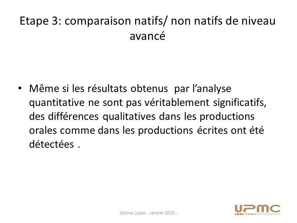Etape 3: comparaison natifs/ non natifs de niveau avancé