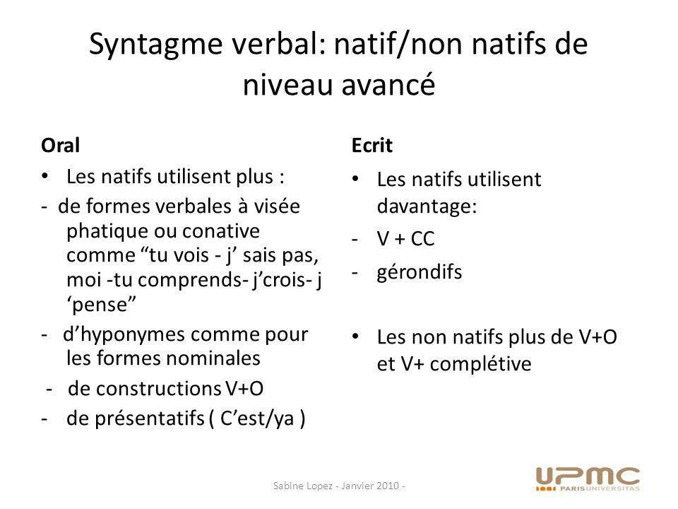 Syntagme verbal: natif/non natifs de niveau avancé