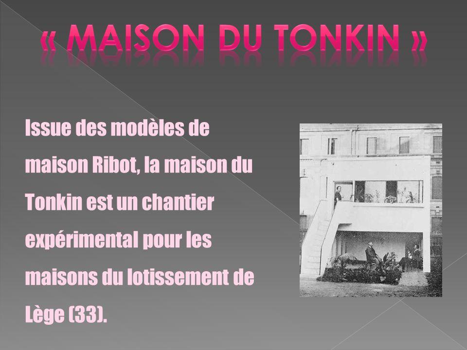 « maison du tonkin »