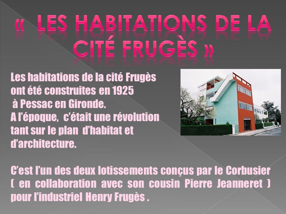 « les habitations de la cité frugès »
