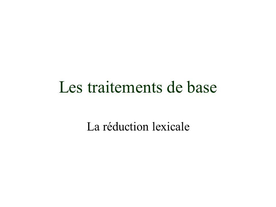 Les traitements de base