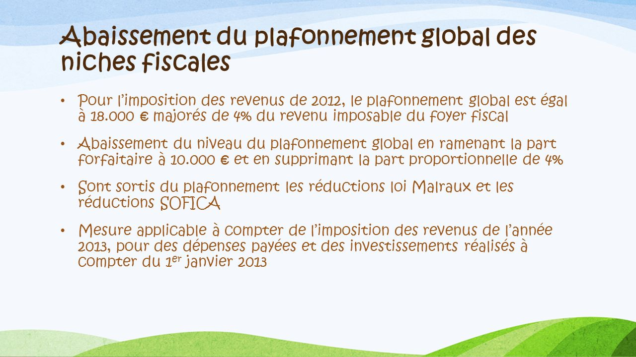 Abaissement du plafonnement global des niches fiscales