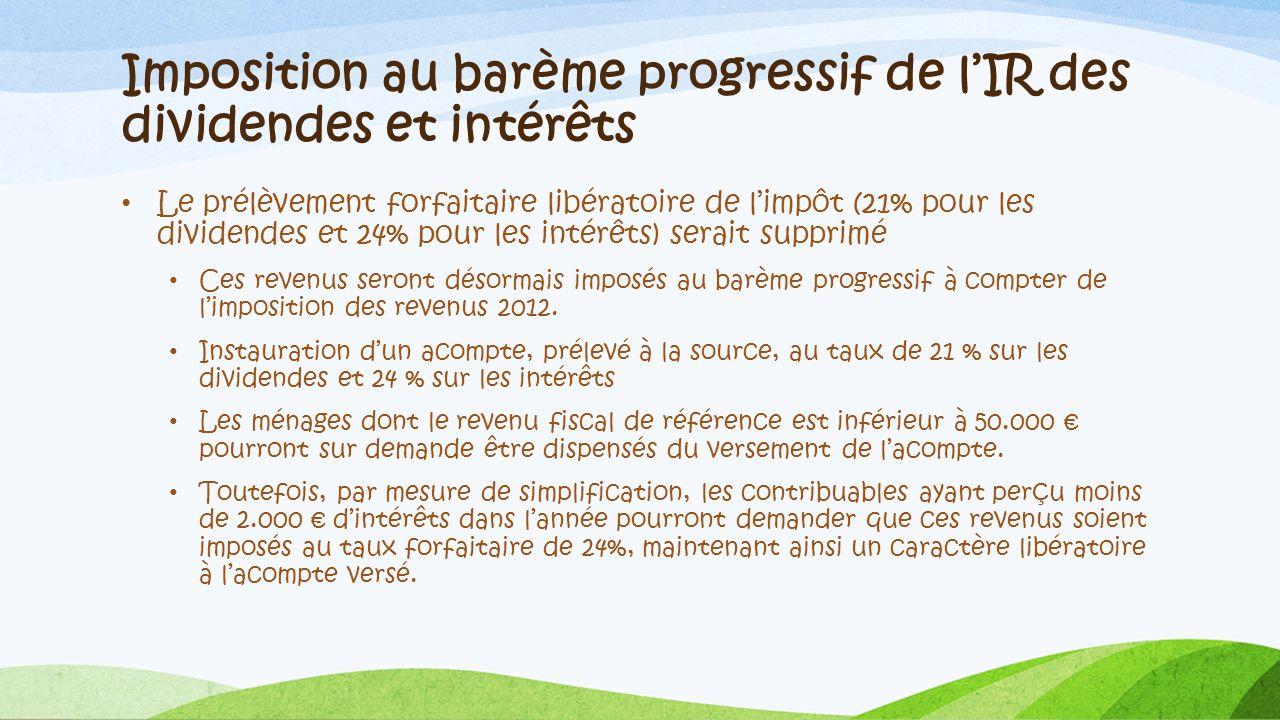 Imposition au barème progressif de l'IR des dividendes et intérêts