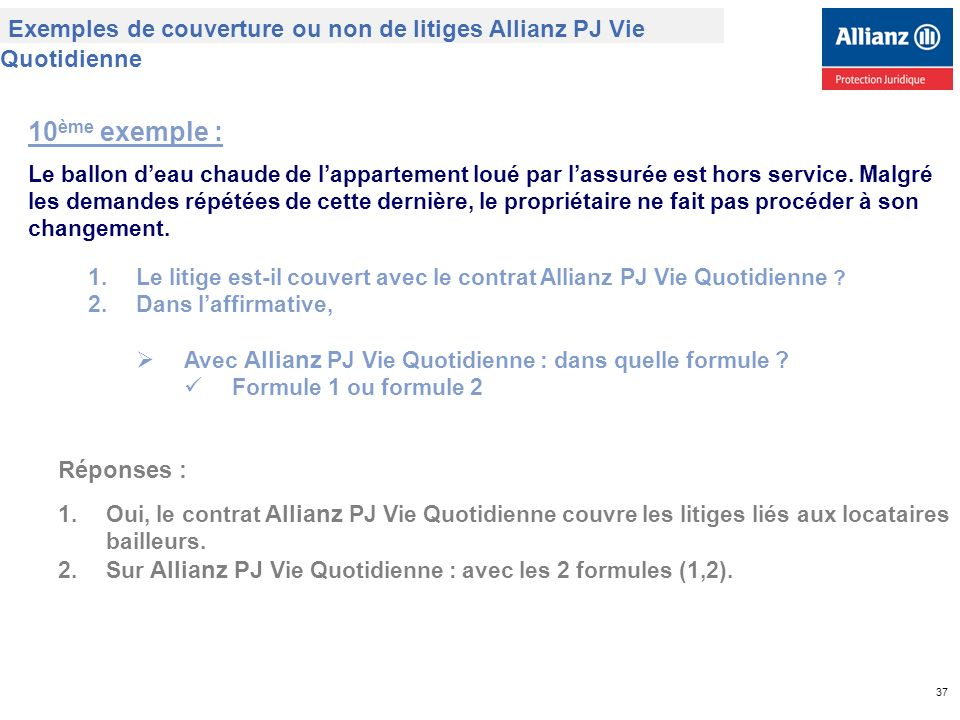 Exemples de couverture ou non de litiges Allianz PJ Vie Quotidienne