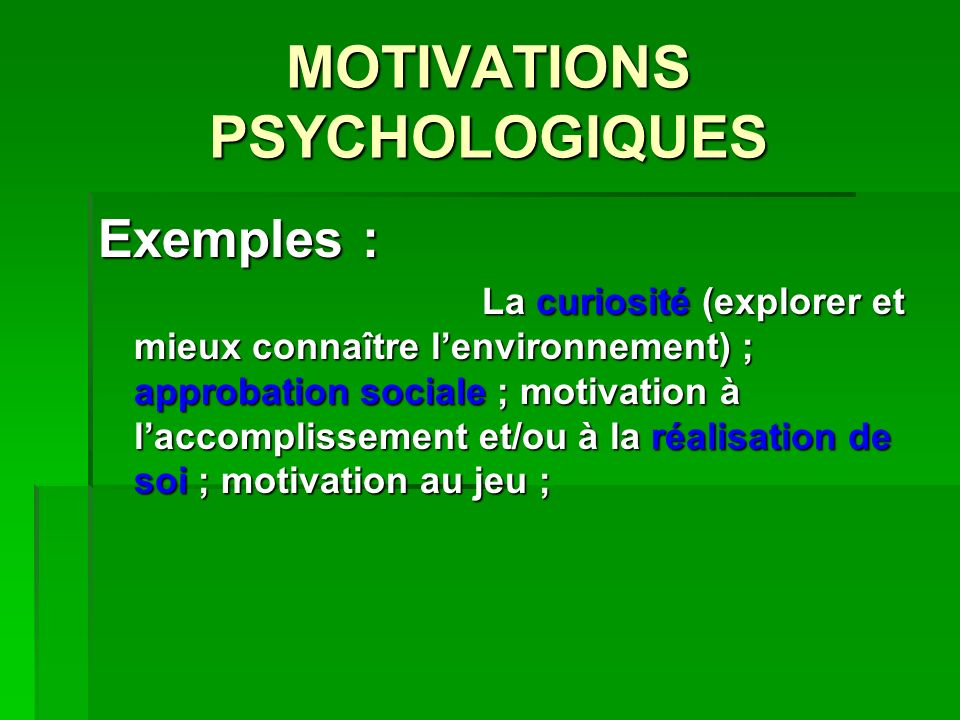 MOTIVATIONS PSYCHOLOGIQUES