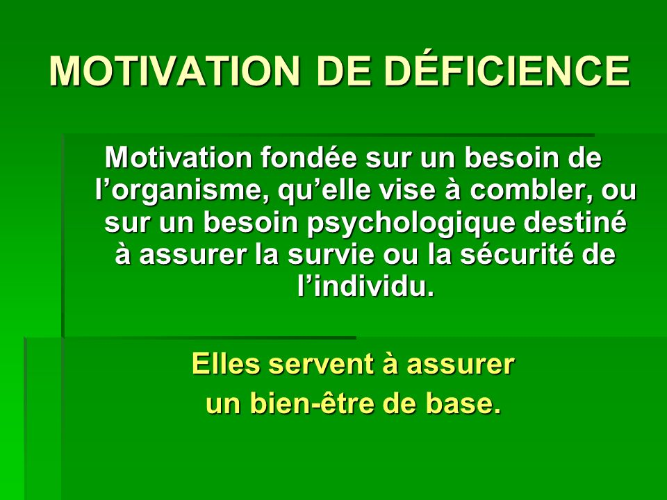 MOTIVATION DE DÉFICIENCE